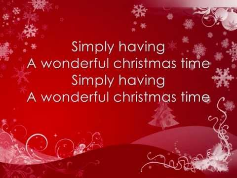 , title : 'Paul McCartney - Wonderful Christmas time *lyrics on screen*'