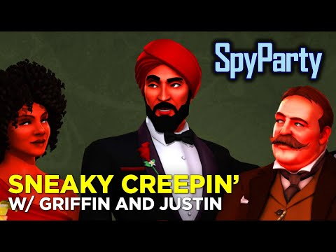 Griffin & Justin GET SNEAKY in SpyParty!