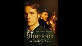 Sherlock Holmes - A Case of Evil - Full Movie