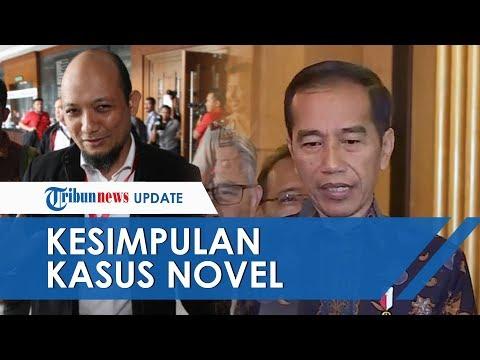 Jokowi Ungkap Hasil Laporan Kapolri soal Kasus Novel Baswedan: Ada yang Baru, Sudah Kesimpulan