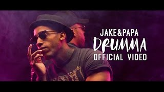 Jake&Papa - 'Drumma' (Official Video)