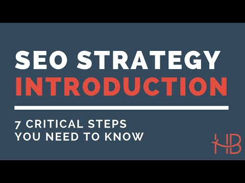 SEO Strategy Introduction | 7 Critical Steps You Need to Know