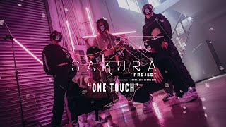 """Project Sakura: """"One Touch"""""""