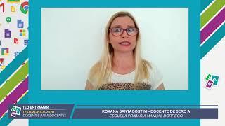 Roxana Santagostini, Escuela Manuel Dorrego