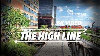 EXTRA 6K 360 VR Video The High line Manhattan New York Downtow Manhattan 2018 USA NYC 4k