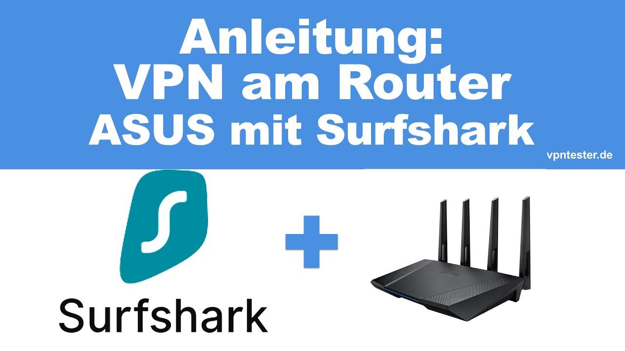 Anleitung: Surfshark VPN auf dem ASUS Router verwenden 1