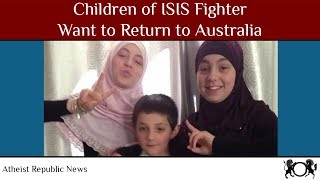 Children Of ISIS Fighter Want To Return To Australia 🧕🛬