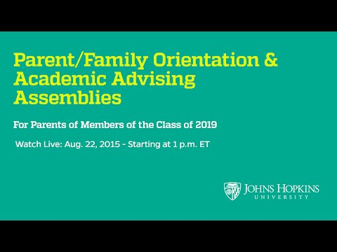 Parents/Family Orientation & Academic Advising Assembly for Class of 2019