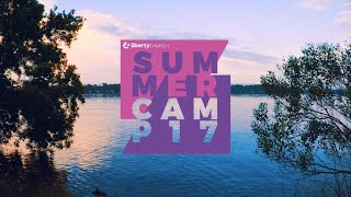 Liberty Church - Summer Camp 2017