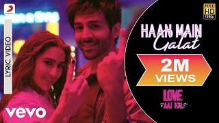 Haan Main Galat Lyric Video - Love Aaj Kal|Arijit Singh|Kartik, Sara , Arushi|Pritam