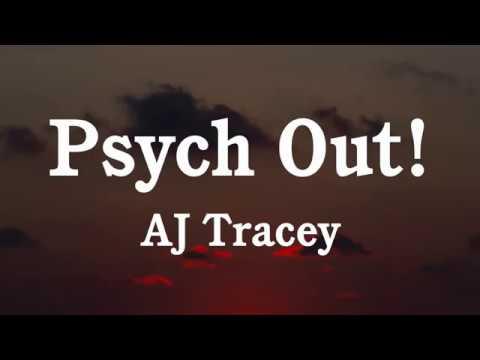 Aj Tracey Psych Out Lyrics