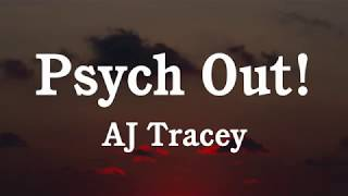 AJ Tracey   Psych Out! (Lyrics)