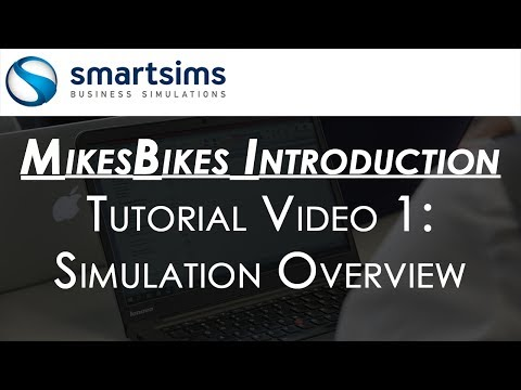 MikesBikes Intro Business Simulation - Tutorial Video 1 - Overview