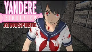HOW TO TURN THE GAME INTO A YANDERE ATMOSPHERE | Yandere Sim