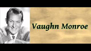 I'll See You In My Dreams - Vaughn Monroe