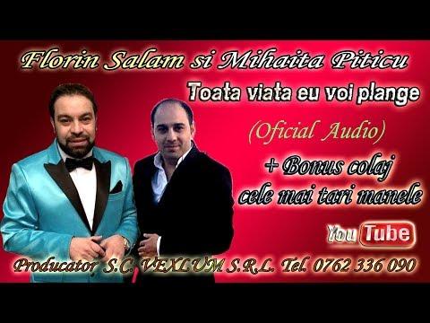 Florin Salam & Mihaita Piticu – Toata viata eu voi plange Video