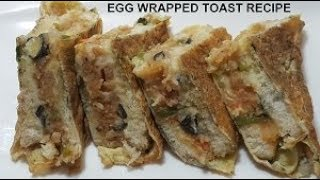 EGG WRAPPED MASALA TOAST RECIPE by SR Kitchen