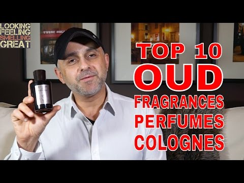 Top 10 Oud Fragrances, Perfumes, Colognes
