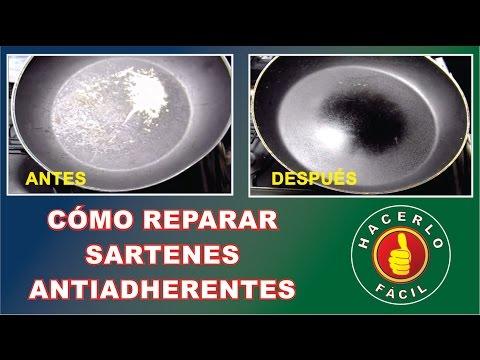 Cómo Reparar Sartenes Antiadherentes | Hacerlo Fácil