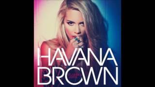 12 You'll Be Mine (feat. R3hab) # Flashing Lights # Havana Brown