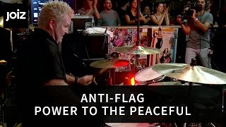 Anti-Flag - Power To The Peaceful (Live at joiz)