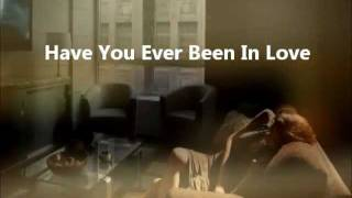 Westlife Have You Ever Been In Love - ® [HD]