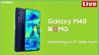 Samsung Galaxy M40 Live Launch Event, Live Launch Event Galaxy M 40 #SamsungGalaxym40