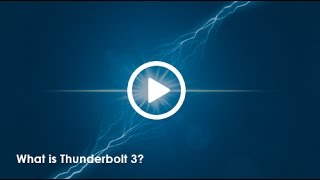 What is Thunderbolt 3?