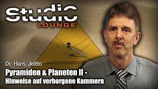 Pyramiden & Planeten II – Hinweise auf verborgene Kammern – Dr. Hans Jelitto