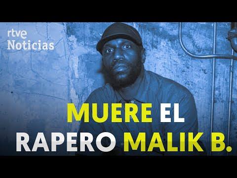 MUERE el RAPERO Malik B. I RTVE