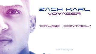 Zach Karl - Cruise Control (Audio)