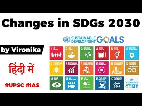 Sustainable Development Goals 2030, Global indicator framework gets 36 changes, Current Affairs 2020