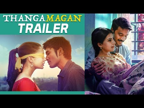 Thangamagan Official Trailer Dhanush  Amy Jackson Samantha