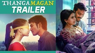 Official Trailer - Thanga Magan