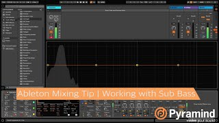 Ableton Mixing Tip | Working with Sub Bass | Will Marshall