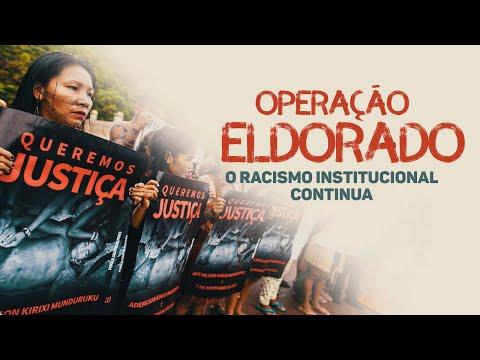 Operação Eldorado: O racismo institucional continua