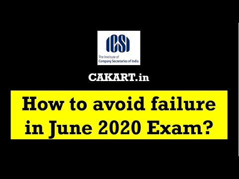 How to avoid failure in CS Professional June 2020