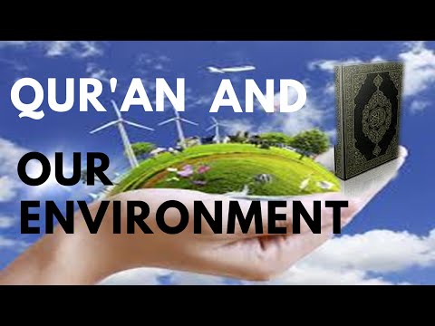 Qur'an and Our Environment by Allama Syed Abdullah Tariq