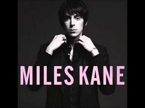 Miles Kane - Better Left Invisible (2011)