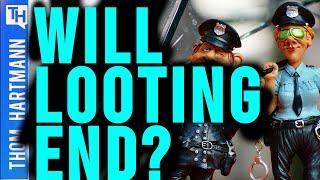 Looting Is Destroying America