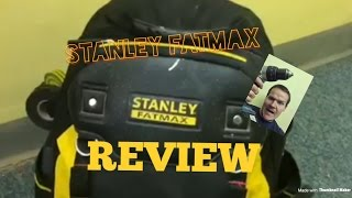 STANLEY FATMAX Back pack tool bag review the truth!! Plus a quick tool box tour.