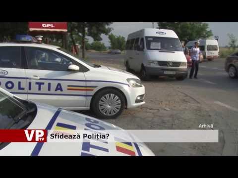 Sfidează Poliția?