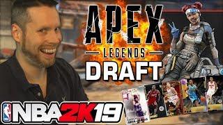 NBA 2K19 Apex Legends Draft