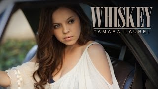 Tamara Laurel - Whiskey - Official Music Video