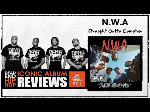 N.W.A. 'Straight Outta Compton' Album Review by Dead End Hip Hop