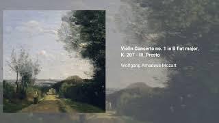 Violin Concerto no. 1 in B-flat major, K. 207