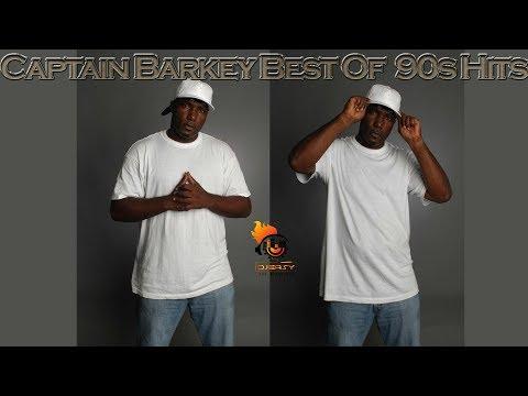 Captain Barkey Best of 90s hits (Remembering Captain Barkey) Mix by djeasy