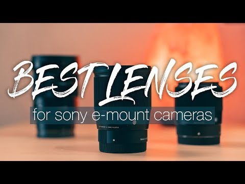 Recommended lenses for sony a6500, a6300, & a6000 (e-mount) [2018]