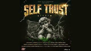 Self Trust Riddim Mix Mavado,Vybz Kartel,Jahmiel,Shaneil Muir,Chronic Law,Skillibeng,Tommy Lee &More