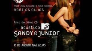 Abri Os Olhos - Sandy E Junior